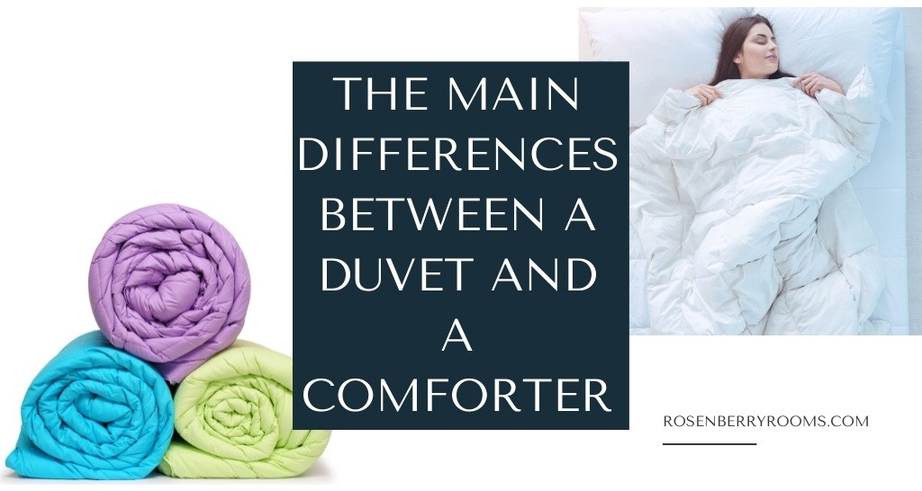 The Main Differences Between a Duvet and a Comforter