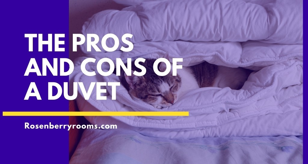 The Pros and Cons of a Duvet