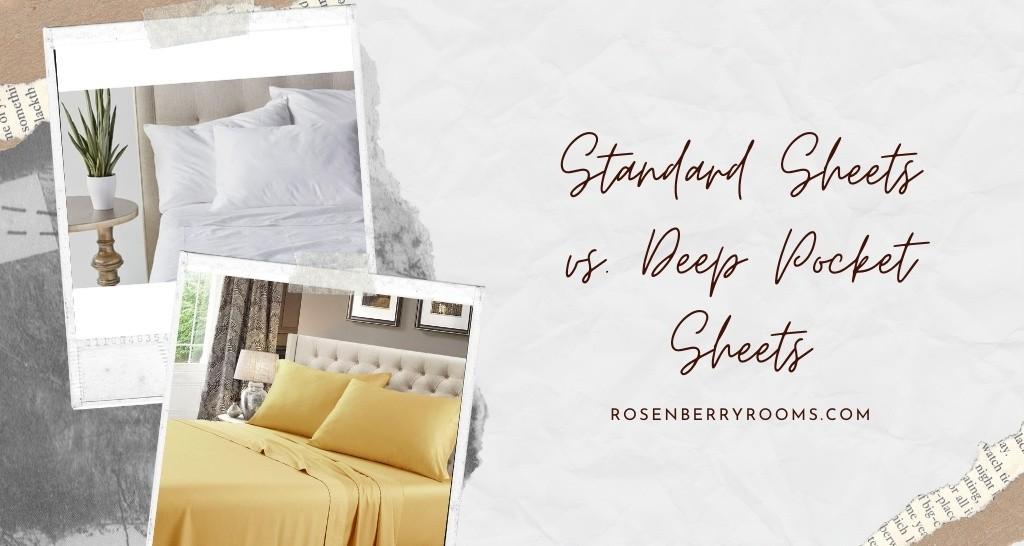 Standard Sheets vs. Deep Pocket Sheets