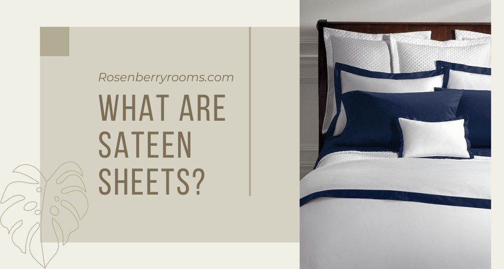 What are Sateen Sheets?
