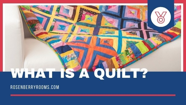 What is a Quilt?
